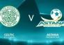 В столице матч между «Астаной» и «Селтиком» покажут на большом экране